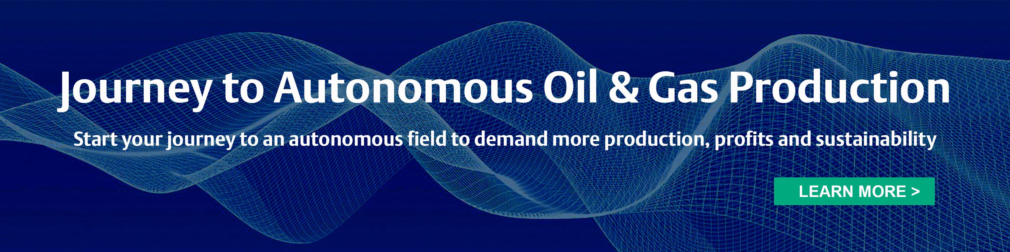 Autonomous oil and gas production