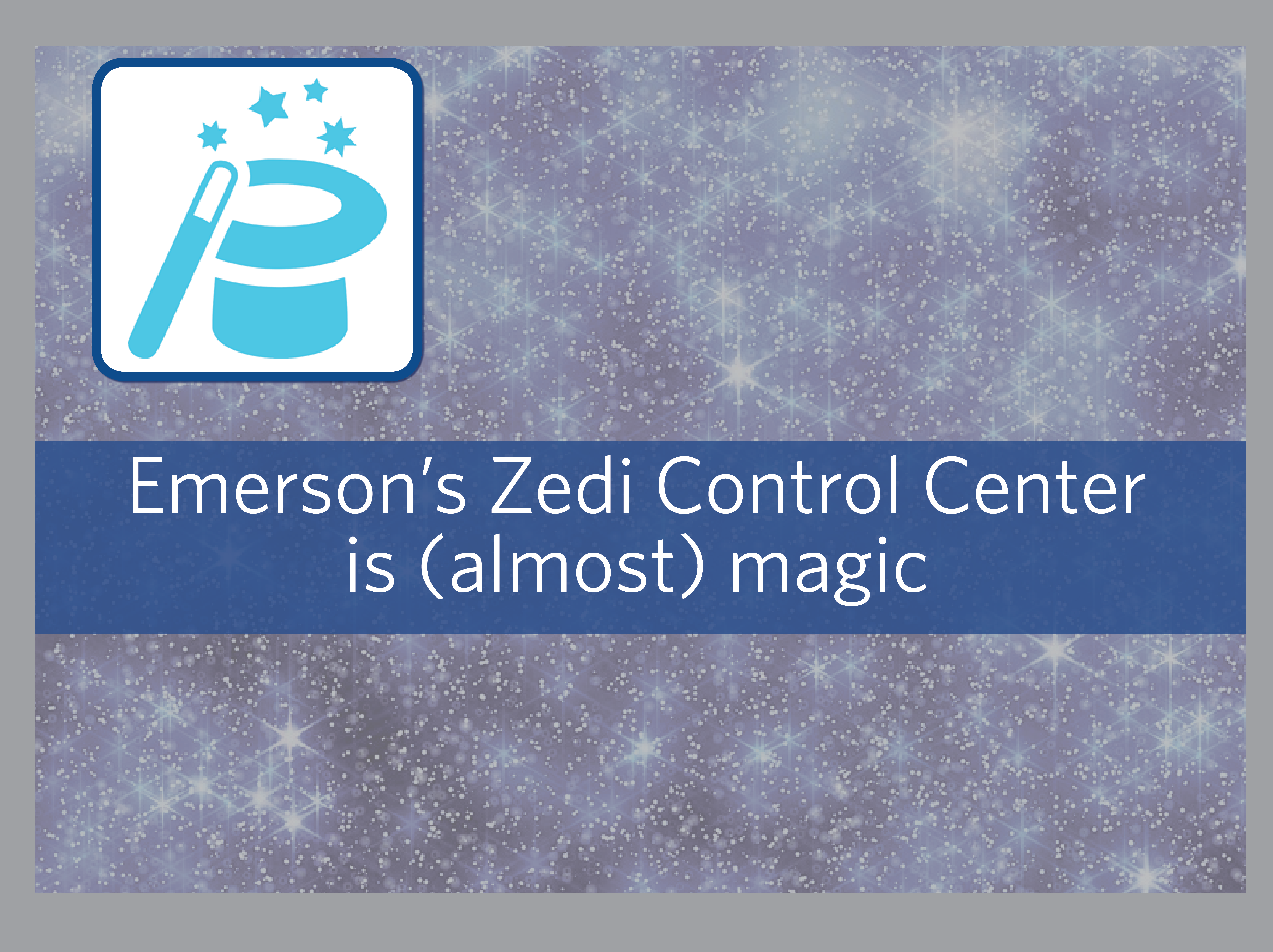 Zedi Control Center is almost magic when it comes to reducing operations costs and safety